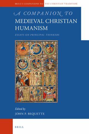 Cover A Companion to Medieval Christian Humanism