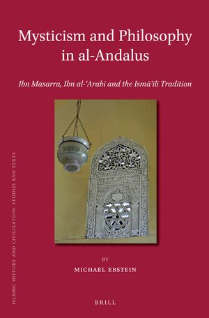 Cover Mysticism and Philosophy in al-Andalus