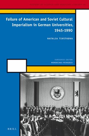 Cover Failure of American and Soviet Cultural Imperialism in German Universities, 1945-1990
