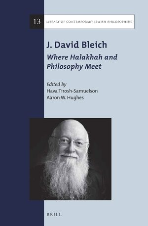 Cover J. David Bleich: Where Halakhah and Philosophy Meet