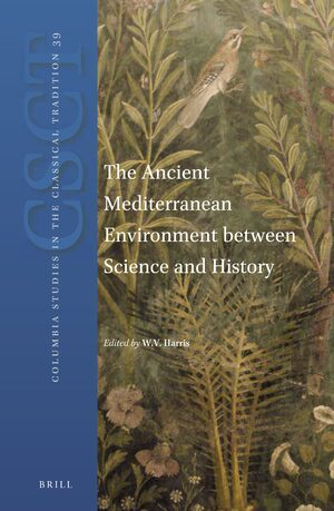 Cover The Ancient Mediterranean Environment between Science and History