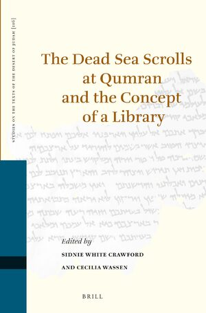 Cover The Dead Sea Scrolls at Qumran and the Concept of a Library