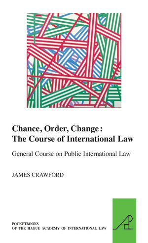 Cover Chance, Order, Change: The Course of International Law, General Course on Public International Law