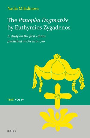 Cover The <i>Panoplia Dogmatike</i> by Euthymios Zygadenos