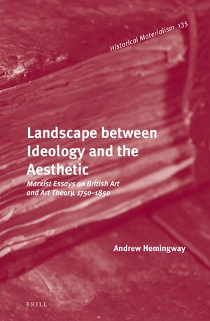 Cover Landscape between Ideology and the Aesthetic