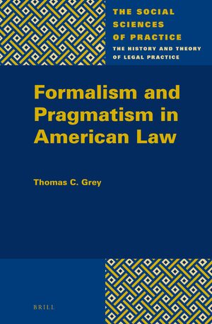 Cover Formalism and Pragmatism in American Law