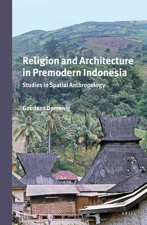 Cover Religion and Architecture in Premodern Indonesia