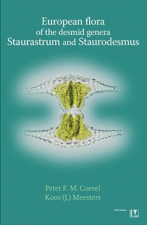 Cover European Flora of the Desmid Genera Staurastrum and Staurodesmus