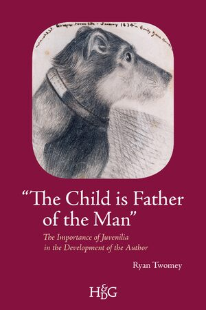 "Cover ""The Child is Father of the Man"": The Importance of Juvenilia in the Development of the Author"