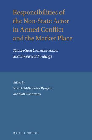 Cover Responsibilities of the Non-State Actor in Armed Conflict and the Market Place