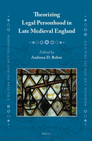 Cover Theorizing Legal Personhood in Late Medieval England