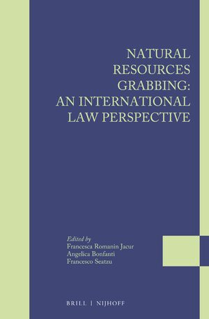 Cover Natural Resources Grabbing: An International Law Perspective