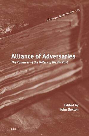 Cover Alliance of Adversaries: The Congress of the Toilers of the Far East