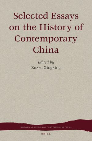 Cover Selected Essays on the History of Contemporary China