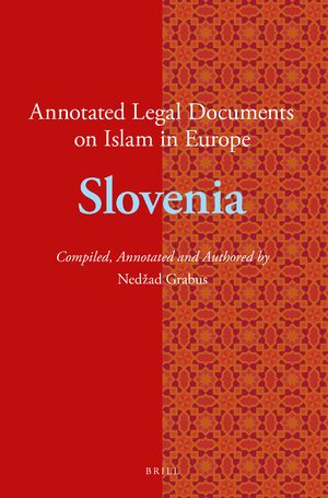 Cover Annotated Legal Documents on Islam in Europe: Slovenia