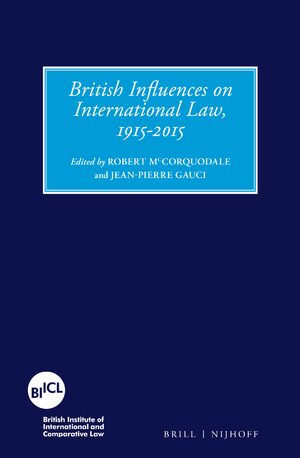 Cover British Influences on International Law, 1915-2015