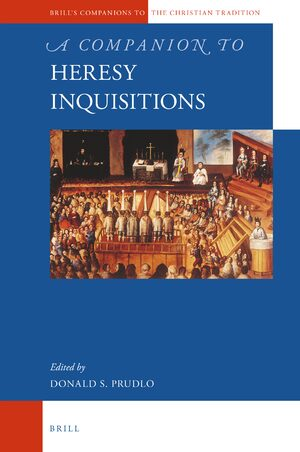 Cover A Companion to Heresy Inquisitions