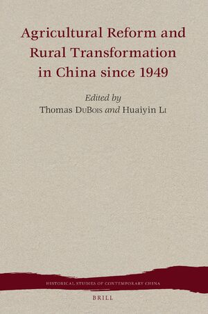 Cover Agricultural Reform and Rural Transformation in China since 1949