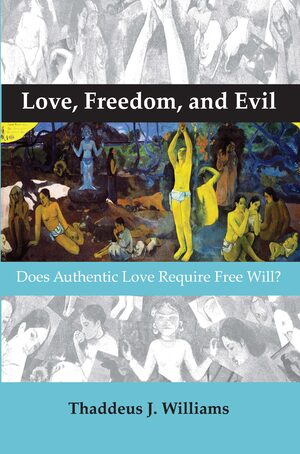 Cover Love, Freedom, and Evil