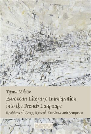 Cover European Literary Immigration into the French Language