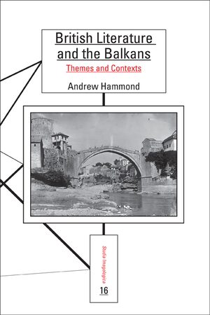 Cover British Literature and the Balkans