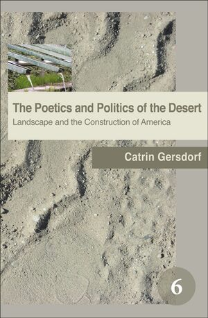 Cover The Poetics and Politics of the Desert