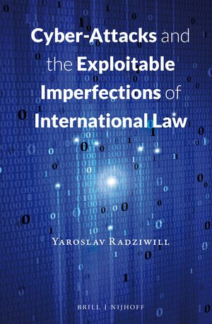 Cover Cyber-Attacks and the Exploitable Imperfections of International Law