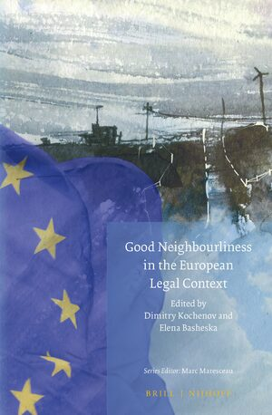 Cover Good Neighbourliness in the European Legal Context