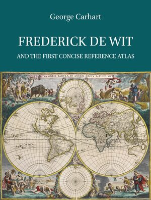 Cover Frederick de Wit and the First Concise Reference Atlas