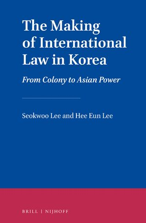 Cover The Making of International Law in Korea