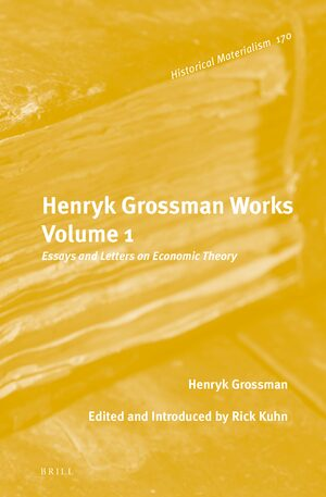 Cover Henryk Grossman Works, Volume 1