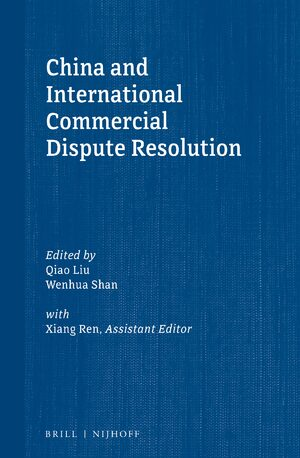 Cover China and International Commercial Dispute Resolution