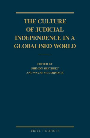 Cover The Culture of Judicial Independence in a Globalised World