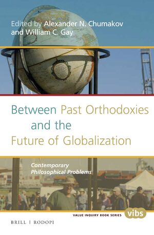 Cover Between Past Orthodoxies and the Future of Globalization