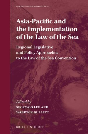 Cover Asia-Pacific and the Implementation of the Law of the Sea