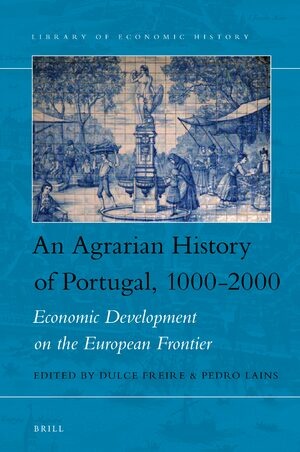 Cover An Agrarian History of Portugal, 1000-2000