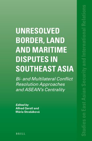 Cover Unresolved Border, Land and Maritime Disputes in Southeast Asia