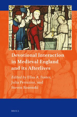 Cover Devotional Interaction in Medieval England and its Afterlives