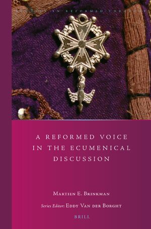 Cover A Reformed Voice in the Ecumenical Discussion