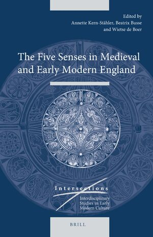 Cover The Five Senses in Medieval and Early Modern England