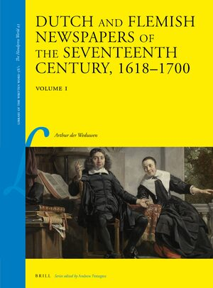 Cover Dutch and Flemish Newspapers of the Seventeenth Century, 1618-1700 (2 Vols.)