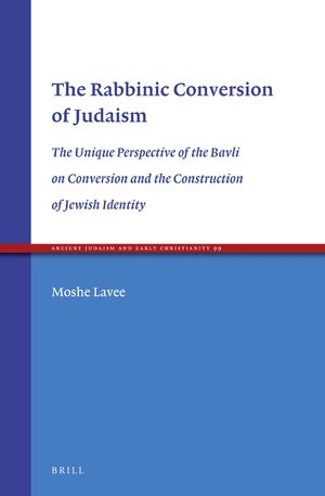 Cover The Rabbinic Conversion of Judaism