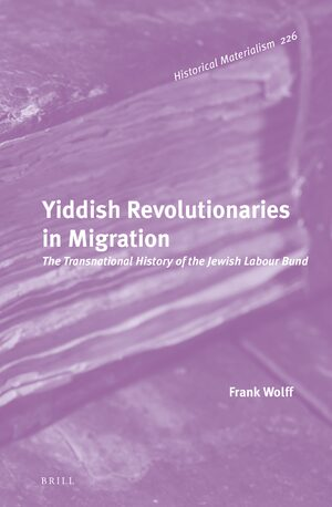 Cover Yiddish Revolutionaries in Migration