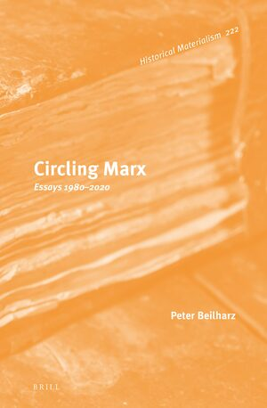 Cover Circling Marx: Essays 1980-2020