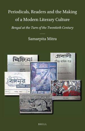 Cover Periodicals, Readers and the Making of a Modern Literary Culture: Bengal at the Turn of the Twentieth Century