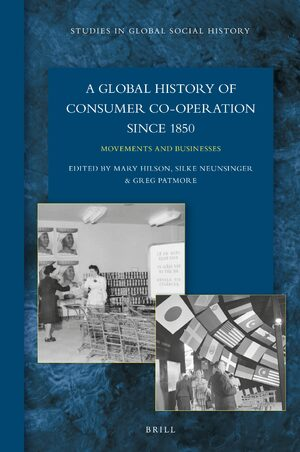 Cover A Global History of Consumer Co-operation since 1850