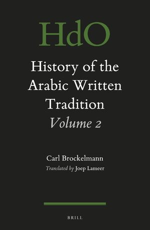 Cover History of the Arabic Written Tradition Volume 2