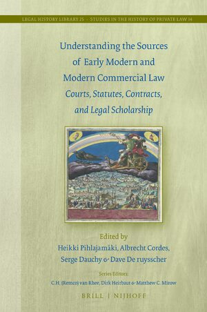 Cover Understanding the Sources of Early Modern and Modern Commercial Law