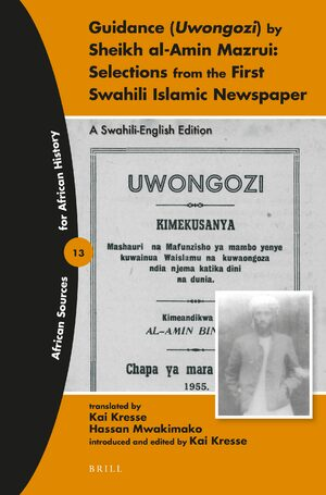 Cover Guidance (Uwongozi) by Sheikh al-Amin Mazrui: Selections from the First Swahili Islamic Newspaper