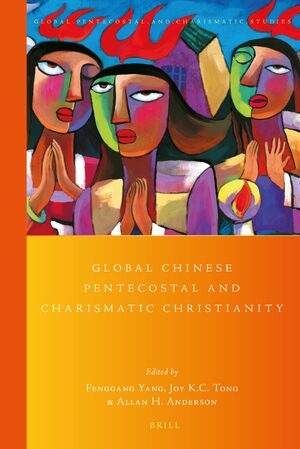 Cover Global Chinese Pentecostal and Charismatic Christianity